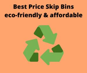 Best Price Skip Bins recycling